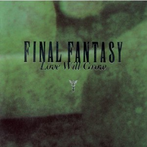 Final Fantasy Vocal Collection II - Love Will Grow 1