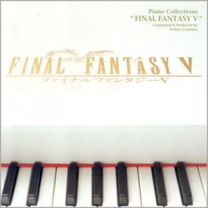 Final Fantasy V Piano Collections CD 1