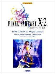 Final Fantasy X-2 Original Soundtrack Piano Sheet Music 1