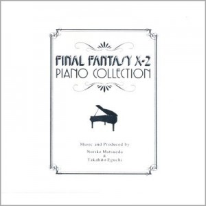 Final Fantasy X-2 Piano Collections CD 1
