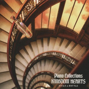 Kingdom Hearts Piano Collections - Field and Battle CD 1